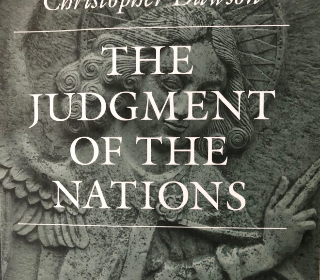 Book Review: The Judgment of the Nations, by Christopher Dawson